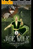 Jade Wolf: Awakening