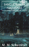 Banquete para Fantasmas (Morserus)