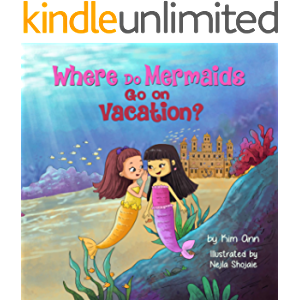 Where Do Mermaids Go on Vacation?: (Go on Vacation Book 5)