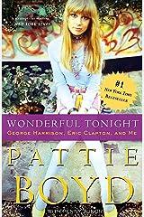 Wonderful Tonight: George Harrison, Eric Clapton, and Me Paperback