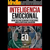 Inteligencia Emocional: Mejore su CE para los Negocios y las Relaciones. ¡Libere la Empatía que Lleva Dentro!: Maneras Prácticas de Mejorar sus Habilidades Sociales (Libro en Español/Spanish Book)