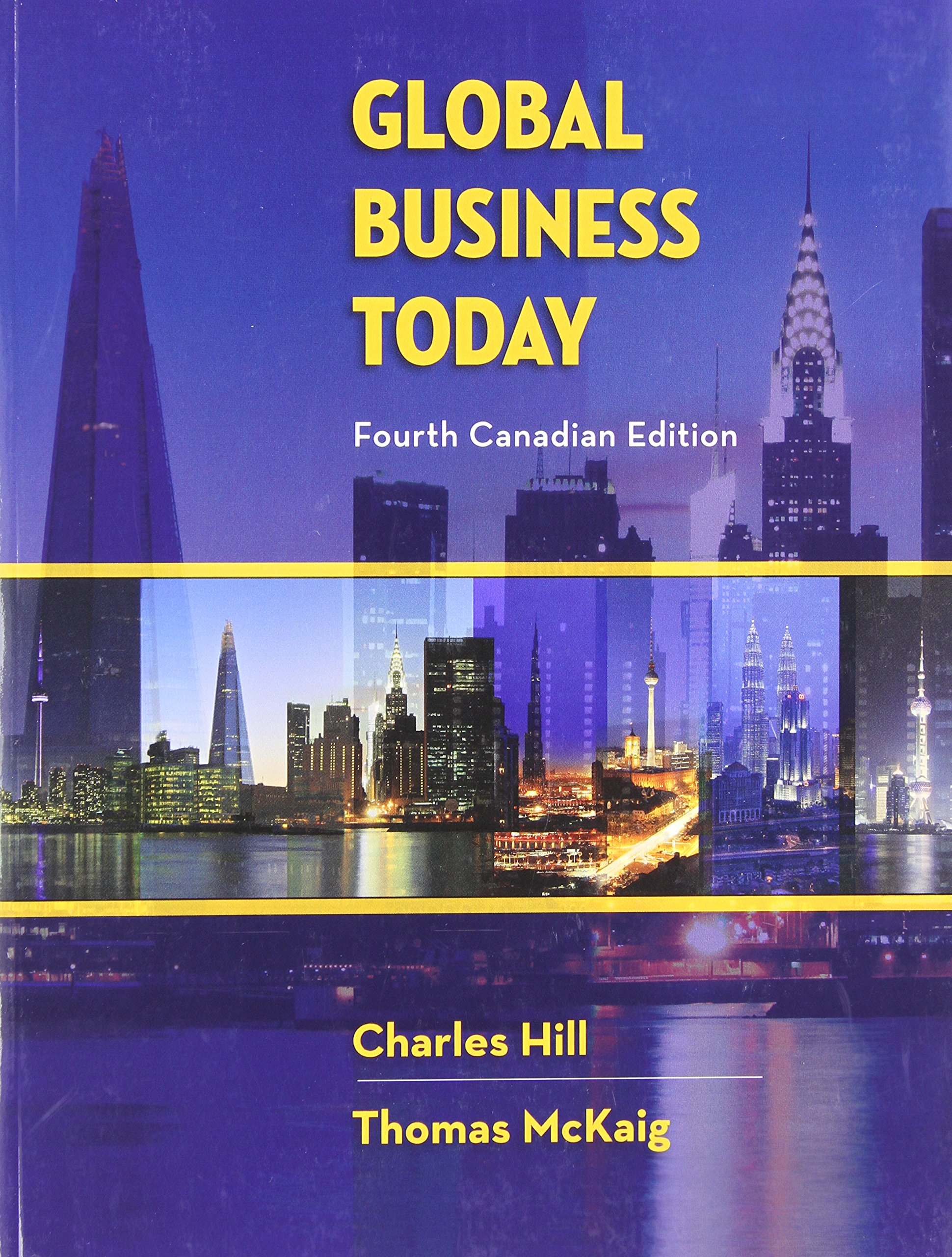 Global business today charles w l hill dr thomas mckaig global business today charles w l hill dr thomas mckaig 9781259024986 books amazon fandeluxe Image collections