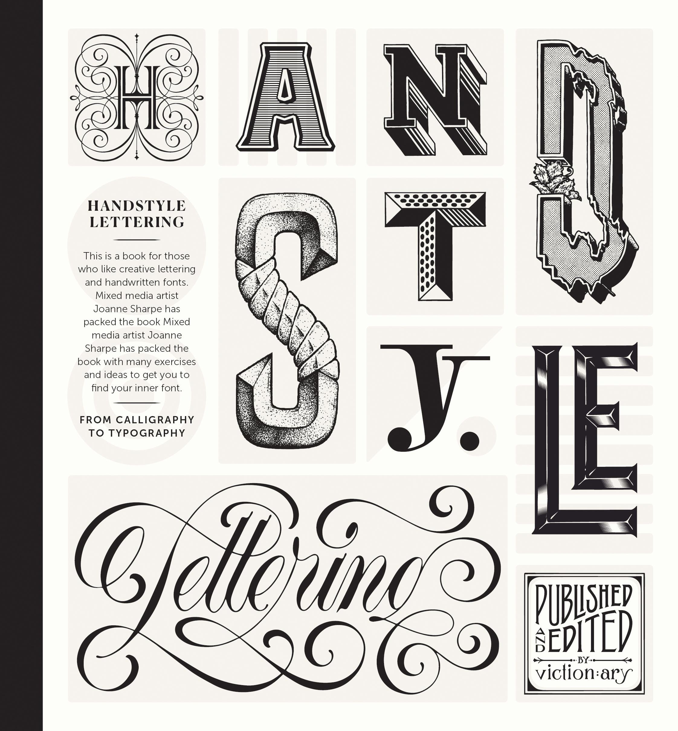 Handstyle Lettering: From Calligraphy to Typography: Viction