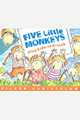 Five Little Monkeys Play Hide and Seek (A Five Little Monkeys Story) Kindle Edition