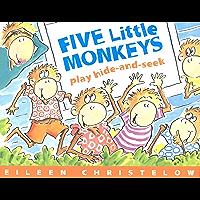 Five Little Monkeys Play Hide and Seek (A Five Little Monkeys Story)