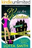 W is for Wicked (Paranormal in Manhattan Mystery Book 2)