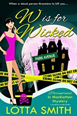 W is for Wicked (Paranormal in Manhattan Mystery: A Cozy Mystery on Kindle Unlimited Book 2) Kindle Edition