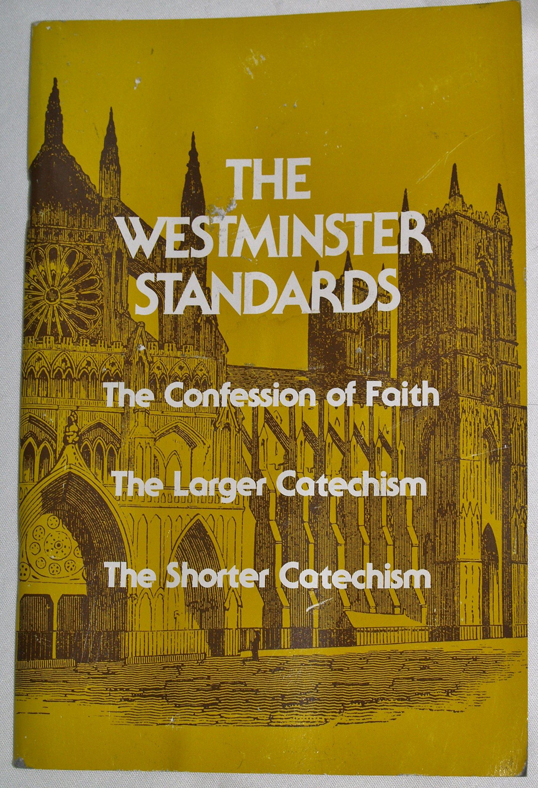 The Westminster Standards pdf epub