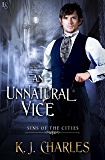 An Unnatural Vice (Sins of the Cities Book 2)