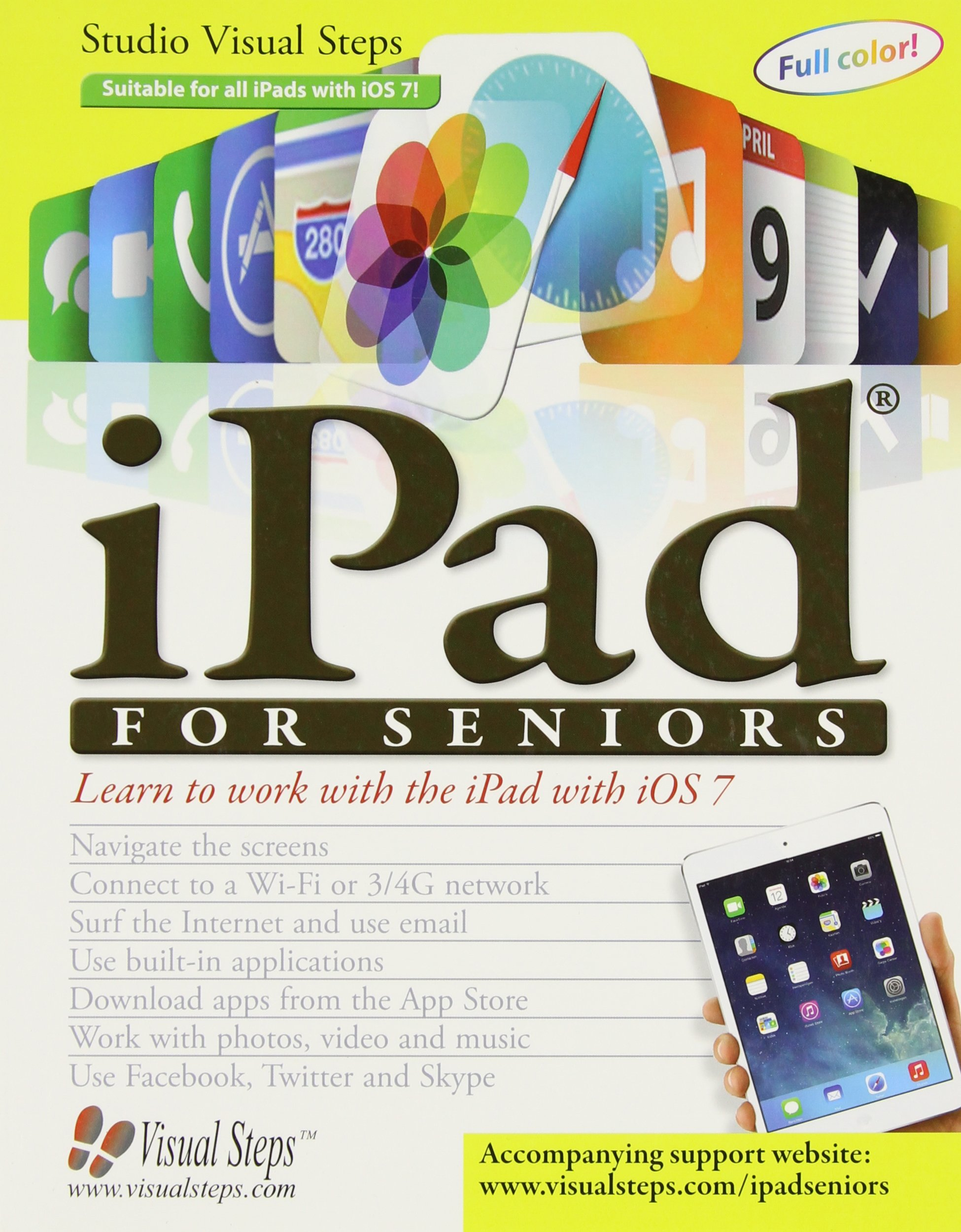 Download iPad for Seniors: Learn to Work with the iPad with iOS 7 (Computer Books for Seniors series) pdf
