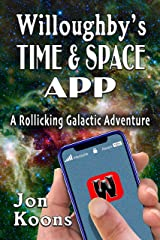 Willoughby's Time & Space App: Willoughby's Book One Kindle Edition