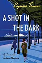 A Shot in the Dark: A Constable Twitten Mystery (Constable Twitten Mysteries) Paperback