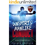 UNSPORTSMANLIKE CONDUCT (Gods of the Gridiron Book 1)