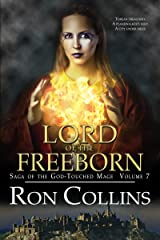 Lord of the Freeborn (Saga of the God-Touched Mage Book 7) Kindle Edition