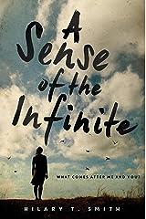 A Sense of the Infinite Kindle Edition