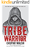 Tribe Warrior (Book One of the Deer Tribe Saga 1)
