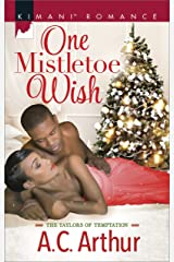 One Mistletoe Wish (The Taylors of Temptation Book 501) Kindle Edition