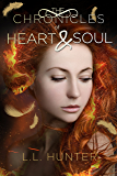 The Chronicles of Heart and Soul: A Nephilim Universe Book (The Legend of the Archangel 6)