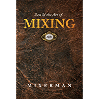 Zen and the Art of MIXING 2021 book cover