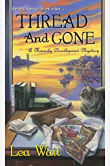 Thread and Gone (Mainely Needlepoint series Book 3) Kindle Edition