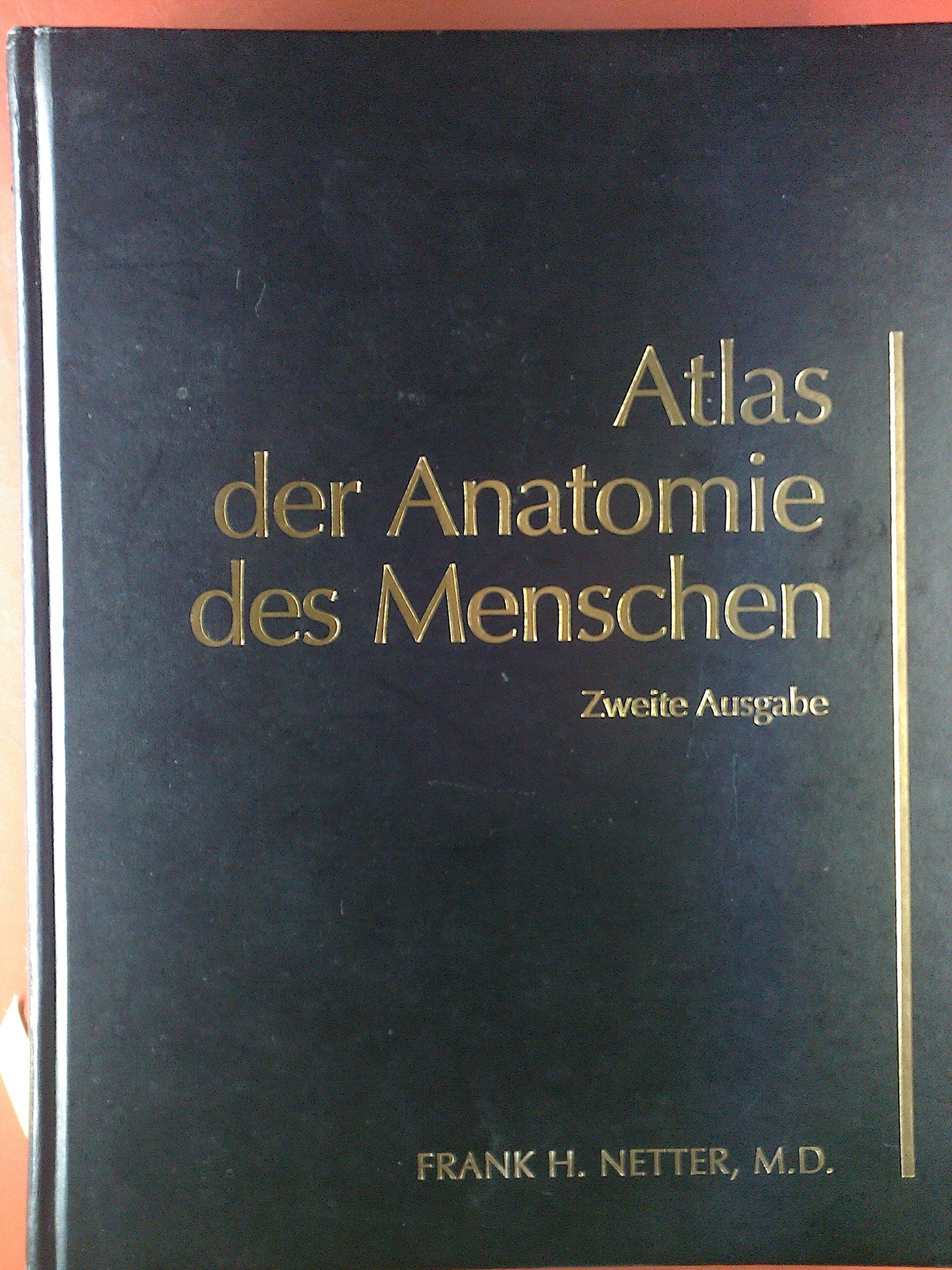 Atlas der Anatomie des Menschen. Zweite, erweiterte Auflage: Amazon ...