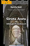 Grata Aura & Altri gialli medievali