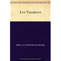 Les Vacances (French Edition)
