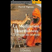 La méditation Heartfulness:  Le message des Bishnoïs