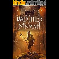 Daughter of Ninmah: A Fantasy Romance Series (The Ancestors Saga, Book 2)