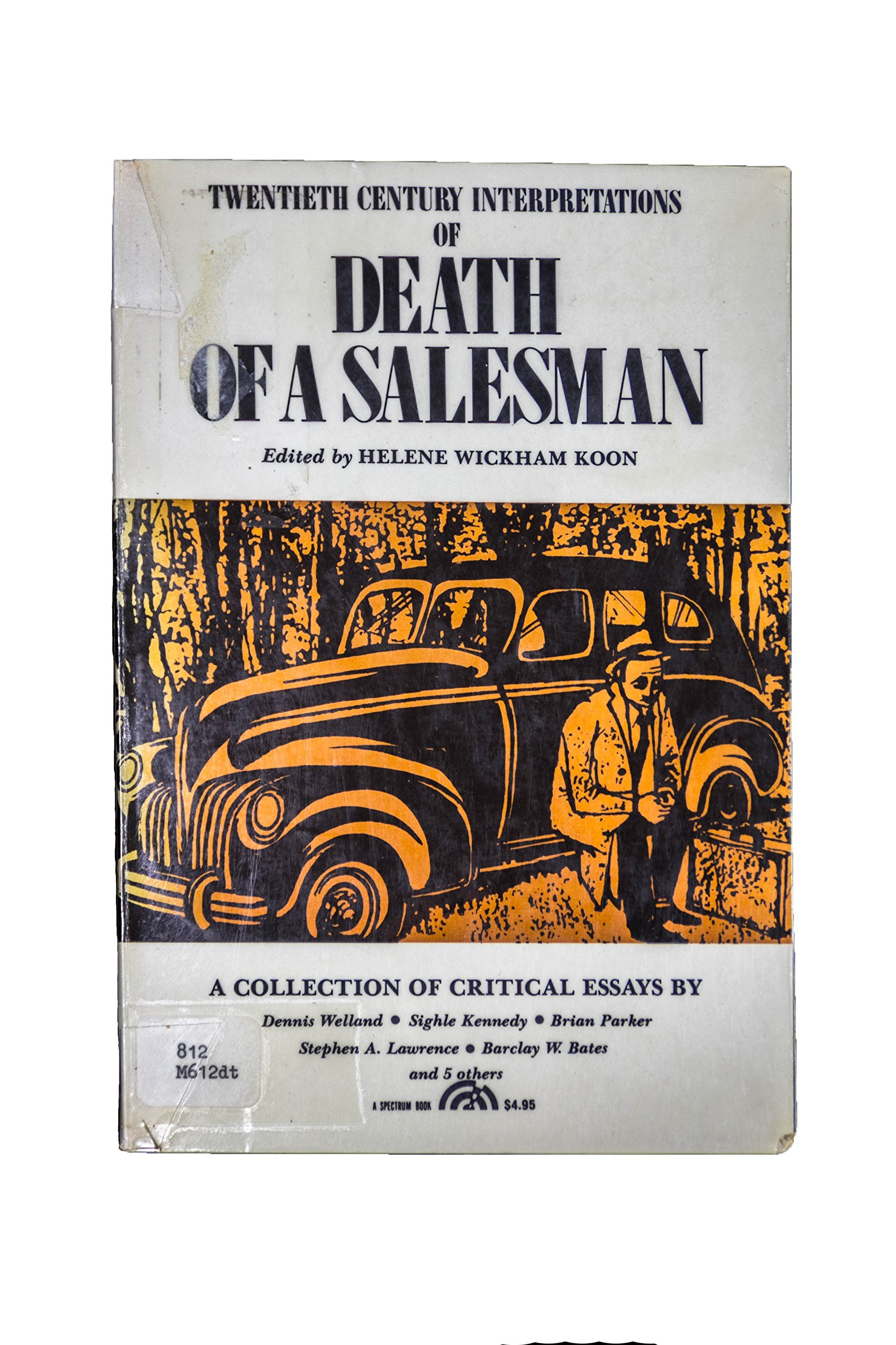 Death Of A Salesman A Collection Of Critical Essays Th Century  Death Of A Salesman A Collection Of Critical Essays Th Century  Interpretations Helene Wickham Koon  Amazoncom Books