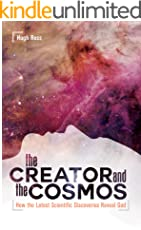 The Creator and the Cosmos: How the Latest Scientific Discoveries Reveal God (English Edition)