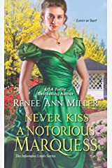 Never Kiss a Notorious Marquess (The Infamous Lords Book 3) Kindle Edition
