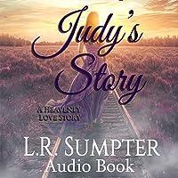Judy's Story: A Heavenly Love Story (Audio CD)