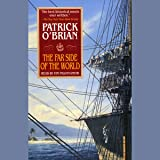The Far Side of the World: Aubrey/Maturin Series, Book 10