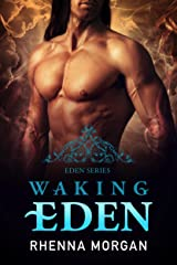 Waking Eden (The Eden Series Book 3) Kindle Edition