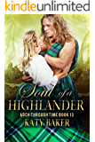 Soul of a Highlander: A Scottish Time Travel Romance (Arch Through Time Book 13)