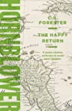 The Happy Return (A Horatio Hornblower Tale of the Sea Book 6) (English Edition)
