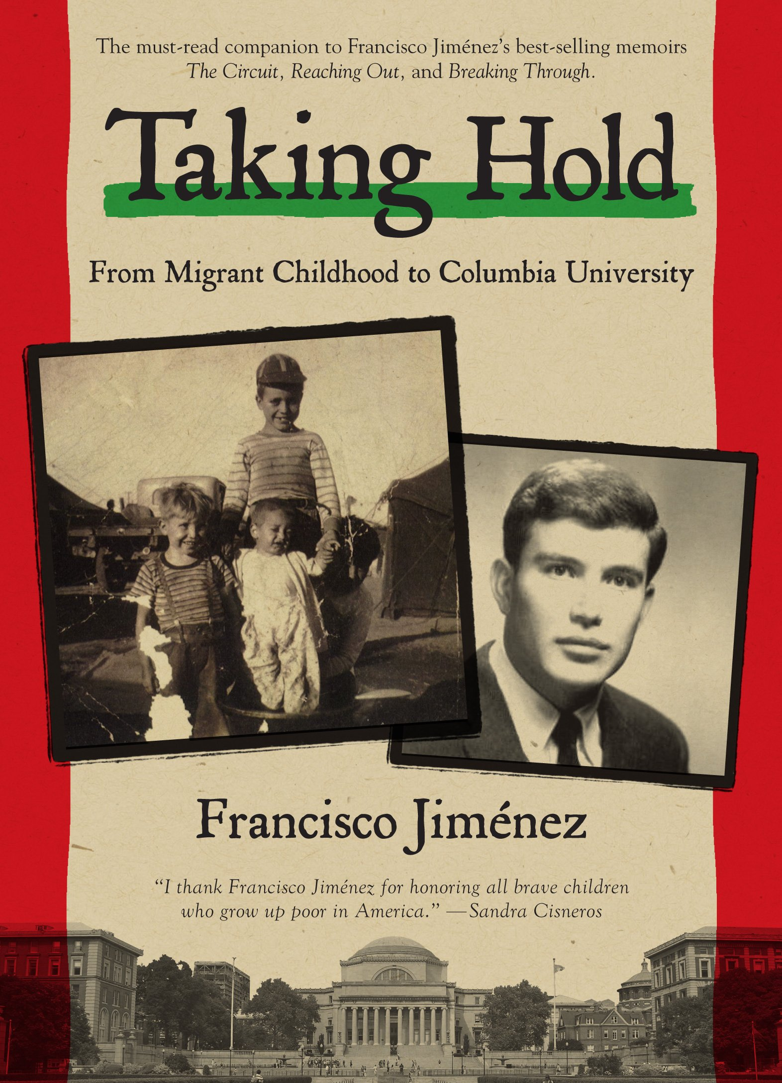 Amazon com: Taking Hold: From Migrant Childhood to Columbia