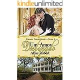 Um Amor Destinado (Amores Irresistíveis Livro 4)