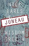 Juneau: A novella (Wisdom Tree Book 4)