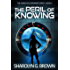 The Peril of Knowing (The Conscious Dreamer Series Book 2)