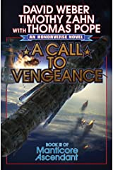 A Call to Vengeance (Manticore Ascendant Book 3) Kindle Edition