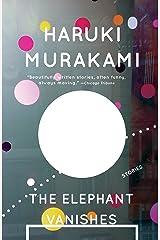 The Elephant Vanishes: Stories Paperback
