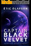 Eric Olafson: Captain Black Velvet