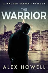 The Warrior: A Walker Series Thriller (Mason Walker Book 2) Kindle Edition