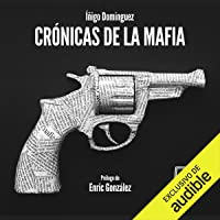 Crónicas de la Mafia: Crónicas de la Mafia, Libro 1