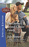 The Cowboy's Second-Chance Family (Return to Stonerock)