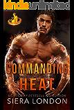 Commanding Heat (Fiery Fairytales Book 3)