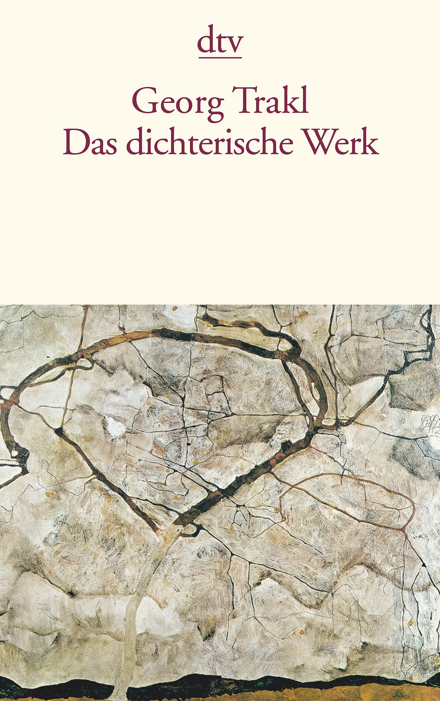 Das dichterische Werk: Auf Grund der historisch-kritischen Ausgabe von Walther Killy und Hans Szklenar