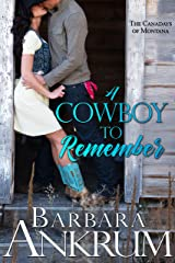 A Cowboy to Remember (The Canadays of Montana Book 1) Kindle Edition